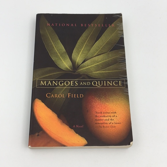 Mangoes and Quince By Carol Field